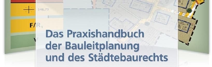Praxishandbuch der Bauleitplanung und des Städtebaurechts