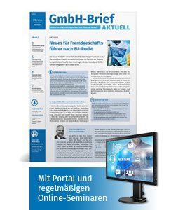 """Der Beratungsbrief für Unternehmer und Geschäftsführer """"GmbH-Brief Aktuell"""""""