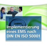 Imple­men­tie­rung eines Energiema­nage­ment­sys­tems nach DIN EN ISO 50001