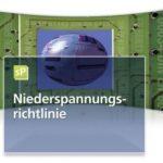 Niederspannungsrichtlinie: Achtung: Ab dem 20.4.2016 muss die neue Niederspannungsrichtlinie angewandt werden!