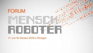 """Das 1.  """"Forum Mensch Roboter"""" der WEKA Akademie findet in Stuttgart statt"""