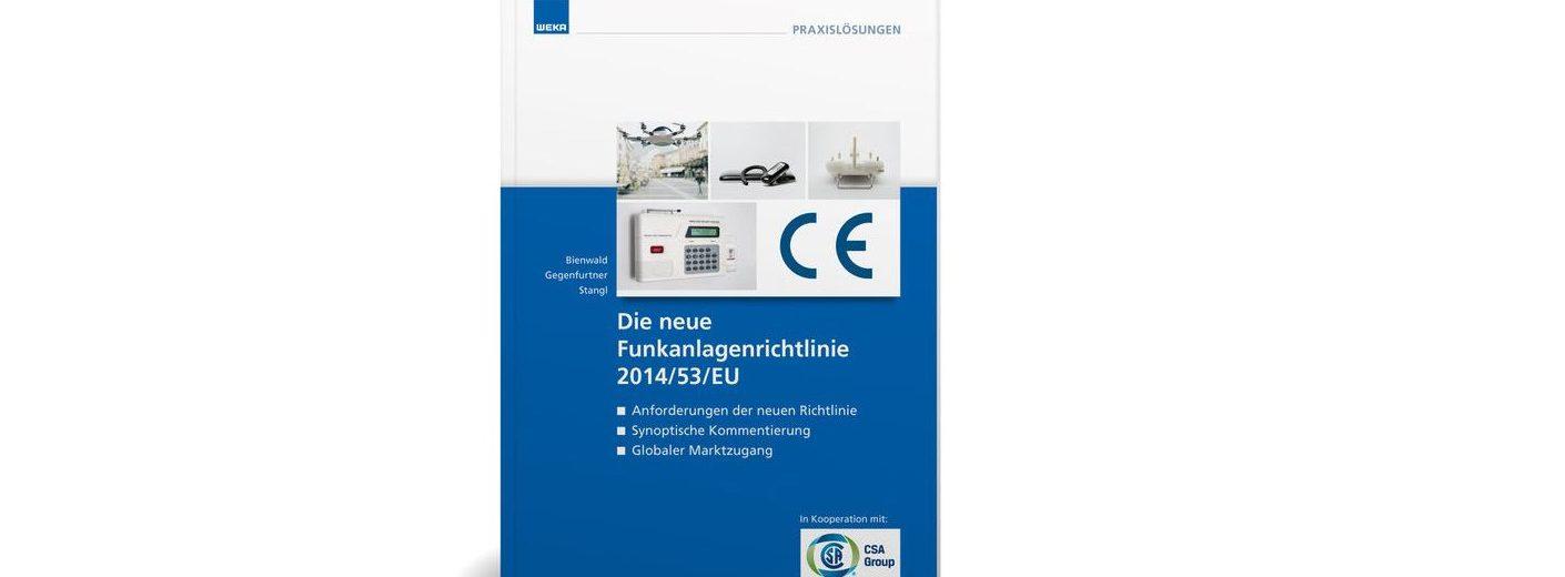 Das WEKA-Fachbuch liefert praxisgerecht aufbereitete Tipps und Hinweise der Experten der CSA Group.
