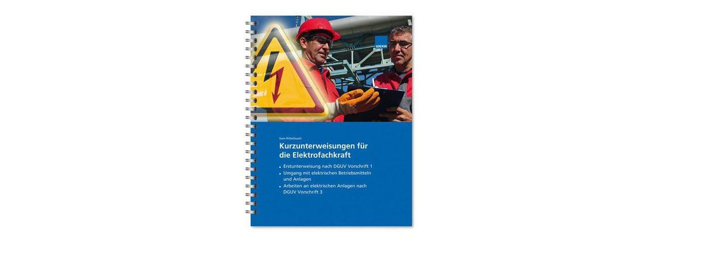 Instandhaltung, Gebäudemanagement, Baustelle: WEKA bietet Schulungsmaterial speziell für Kurzunterweisungen vor Ort