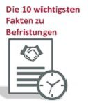 Betriebsrats-Check: Die 10 wichtigsten Fakten zu Befristungen
