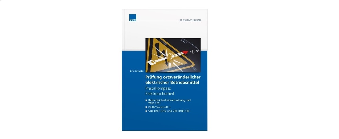 Das Fachbuch bietet eine Übersicht über die Anforderungen an ein sicheres und normenkonformes Prüfen.