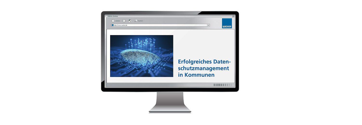 Die Onlinelösung von WEKA bietet Gemeinden das ideale Rüstzeug für eine erfolgreiche Umstellung auf das neue Datenschutzrecht.