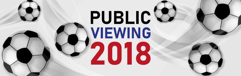 Public Viewing 2018