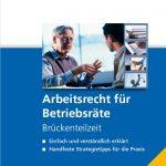 Gratis Download Brückenteilzeit – So berät der Betriebsrat