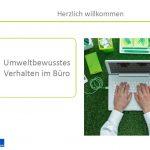 Schulung – Umweltschutz im Büro