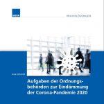 Gratis-Download: Aufgaben der Ordnungsbehörden zur Eindämmung der Corona-Pandemie 2020