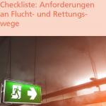 Checkliste: Anforderungen an Flucht- und Rettungswege