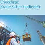 Checkliste Krane sicher bedienen