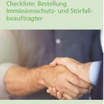 Checkliste: Bestellung Immissionsschutz- und Störfallbeauftragter